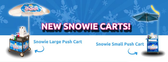 New Snowie Shaved Ice Carts