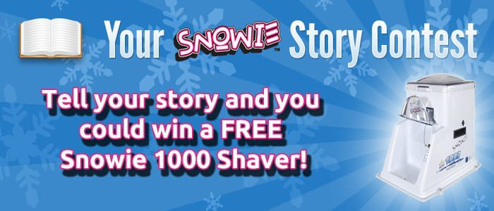 Tell Your Snowie Story Contest